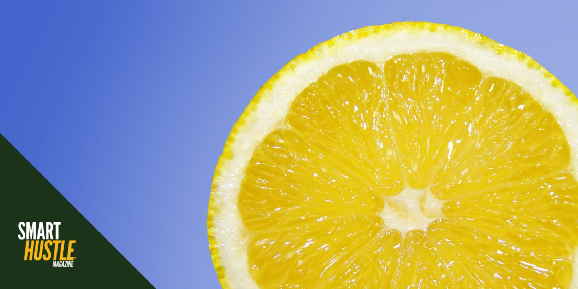 5 Ways to Turn Life's Lemons Into Lemonade
